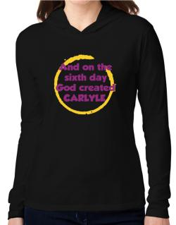 And On The Sixth Day God Created Carlyle Hooded Long Sleeve T-Shirt Women