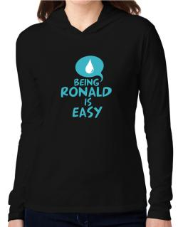 Being Ronald Is Easy Hooded Long Sleeve T-Shirt Women