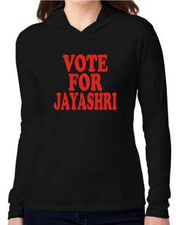 Vote For Jayashri Hooded Long Sleeve T-Shirt Women