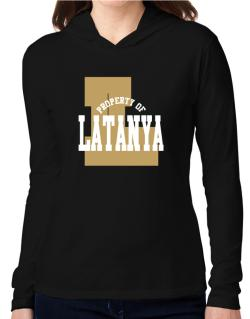Property Of Latanya Hooded Long Sleeve T-Shirt Women