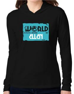 The World Revolves Around Ellen Hooded Long Sleeve T-Shirt Women