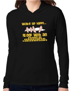 wake up happy .. sleep with a Office Machine Technician Hooded Long Sleeve T-Shirt Women