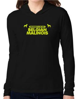 Property Of My Belgian Malinois Hooded Long Sleeve T-Shirt Women