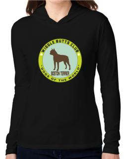 Boston Terrier - Wiggle Butts Club Hooded Long Sleeve T-Shirt Women