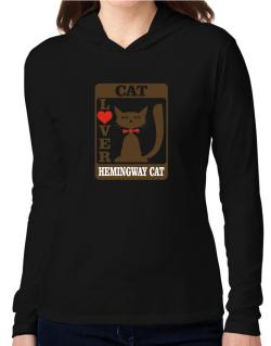 Cat Lover - Hemingway Cat Hooded Long Sleeve T-Shirt Women
