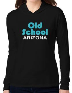 Old School Arizona Hooded Long Sleeve T-Shirt Women