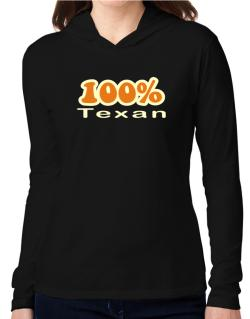 100% Texan Hooded Long Sleeve T-Shirt Women