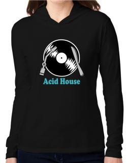 Acid House - Lp Hooded Long Sleeve T-Shirt Women