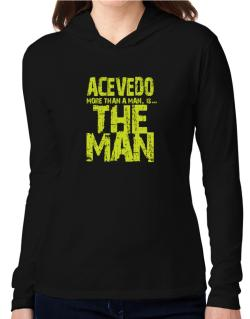 Acevedo More Than A Man - The Man Hooded Long Sleeve T-Shirt Women