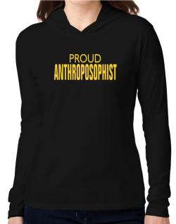 Proud Anthroposophist Hooded Long Sleeve T-Shirt Women