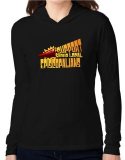 Support Your Local Episcopalians Hooded Long Sleeve T-Shirt Women