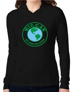 Wiccan Not From This World Hooded Long Sleeve T-Shirt Women