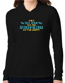 They Will Know We Are Episcopalians By Our Shirts Hooded Long Sleeve T-Shirt Women