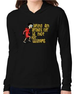 Being An Aerobatic Flyer Is Not For Wimps Hooded Long Sleeve T-Shirt Women