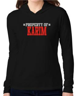 """ Property of Karim "" Hooded Long Sleeve T-Shirt Women"