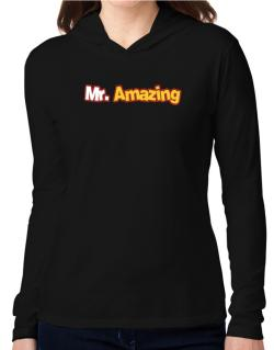 Mr. Amazing Hooded Long Sleeve T-Shirt Women