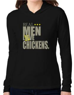 Real Men Love Chickens Hooded Long Sleeve T-Shirt Women