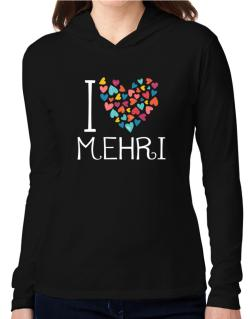 I love Mehri colorful hearts Hooded Long Sleeve T-Shirt Women