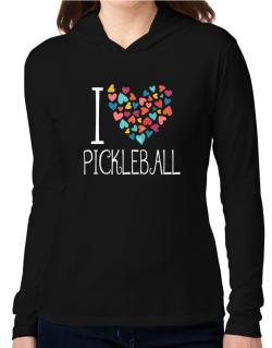I love Pickleball colorful hearts Hooded Long Sleeve T-Shirt Women