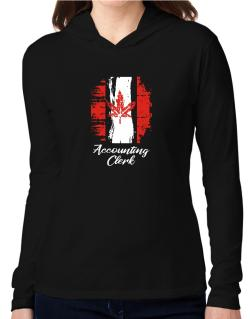 Accounting Clerk - Canada  Hooded Long Sleeve T-Shirt Women
