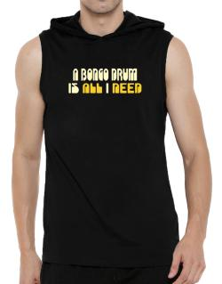 A Bongo Drum Is All I Need Hooded Sleeveless T-Shirt - Mens