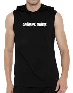 Ambient House - Simple Hooded Sleeveless T-Shirt - Mens