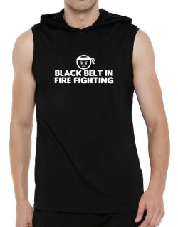 Black Belt In Fire Fighting Hooded Sleeveless T-Shirt - Mens