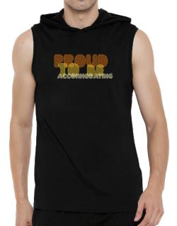 Proud To Be Accommodating Hooded Sleeveless T-Shirt - Mens