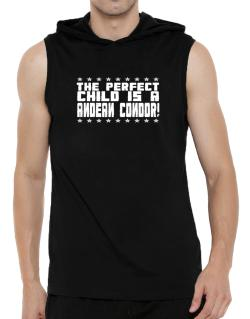 The Perfect Child Is An Andean Condor Hooded Sleeveless T-Shirt - Mens