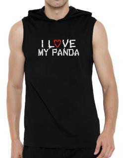 I Love My Panda Hooded Sleeveless T-Shirt - Mens
