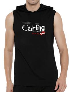 Curling Is In My Blood Hooded Sleeveless T-Shirt - Mens