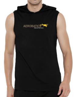 """ Aerobatics - Only for the brave "" Hooded Sleeveless T-Shirt - Mens"