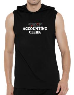 Everybody Loves An Accounting Clerk Hooded Sleeveless T-Shirt - Mens