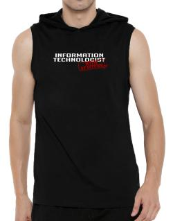 Information Technologist With Attitude Hooded Sleeveless T-Shirt - Mens
