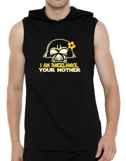 I Am Angelique, Your Mother Hooded Sleeveless T-Shirt - Mens