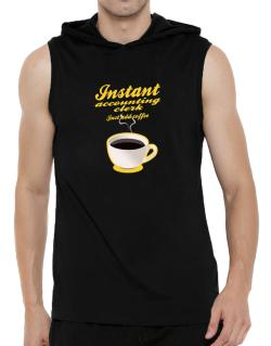 Instant Accounting Clerk, just add coffee Hooded Sleeveless T-Shirt - Mens