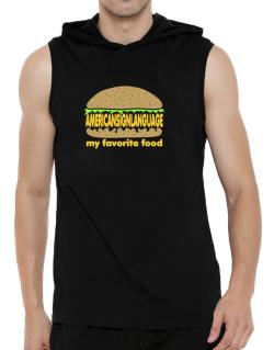 American Sign Language My Favorite Food Hooded Sleeveless T-Shirt - Mens