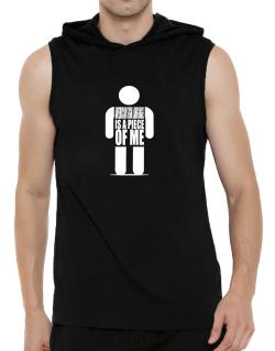 American Sign Language Is A Piece Of Me Hooded Sleeveless T-Shirt - Mens