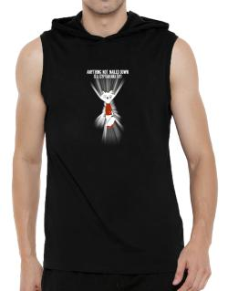Anything Not Nailed Down Is An Egyptian Mau Toy! Hooded Sleeveless T-Shirt - Mens