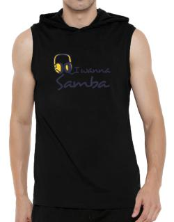 I Wanna Samba - Headphones Hooded Sleeveless T-Shirt - Mens