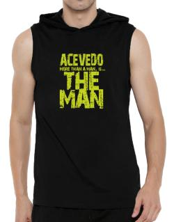 Acevedo More Than A Man - The Man Hooded Sleeveless T-Shirt - Mens