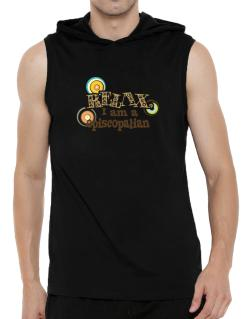 Relax, I Am An Episcopalian Hooded Sleeveless T-Shirt - Mens