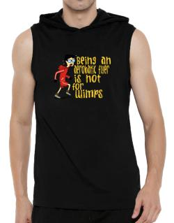 Being An Aerobatic Flyer Is Not For Wimps Hooded Sleeveless T-Shirt - Mens