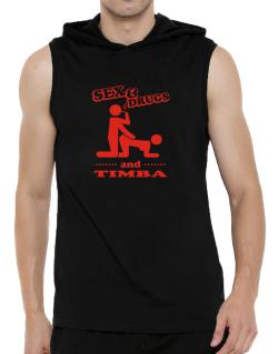 Sex & Drugs And Timba Hooded Sleeveless T-Shirt - Mens