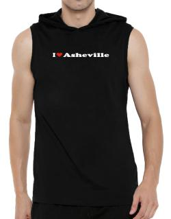 I Love Asheville Hooded Sleeveless T-Shirt - Mens
