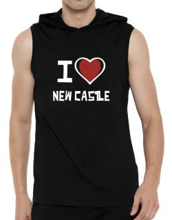 I Love New Castle Hooded Sleeveless T-Shirt - Mens