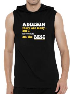 Addison There Are Many... But I (obviously) Am The Best Hooded Sleeveless T-Shirt - Mens