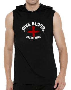 Give Blood, Do Krav Maga Hooded Sleeveless T-Shirt - Mens