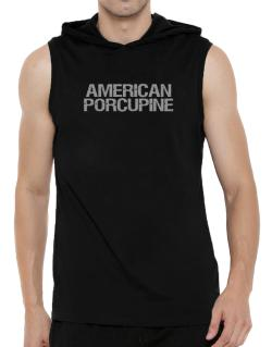 American Porcupine - Vintage Hooded Sleeveless T-Shirt - Mens