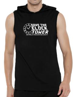 Save the clock tower Hooded Sleeveless T-Shirt - Mens